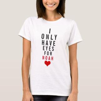 T-shirt J'ai seulement des yeux pour Noé