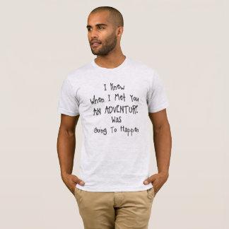 T-shirt J'ai su qu'une aventure se produisent gris de