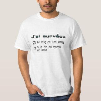 """T-shirt """" J'ai survécu à la fin du monde"""""""