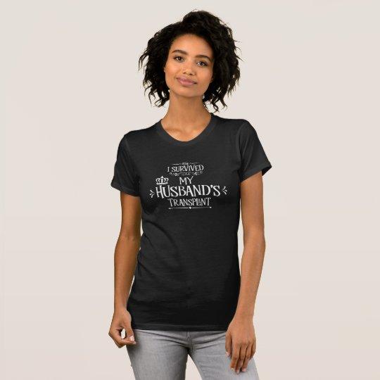 T-shirt J'ai survécu à la greffe de mon mari