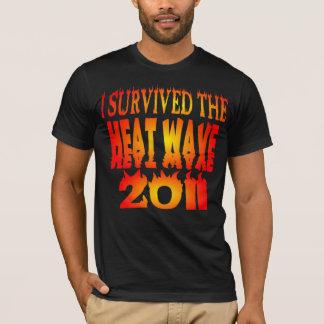T-shirt J'ai survécu à la vague de chaleur 2011