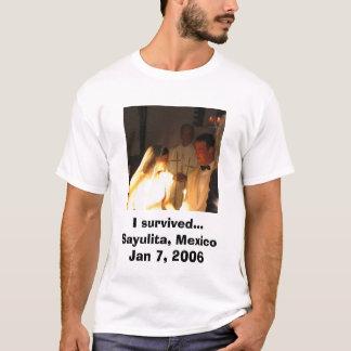 T-shirt J'ai survécu… Sayulita, Mexique le 7 janvier 2006