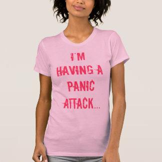 T-shirt J'ai une attaque de panique…