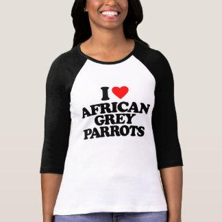 T-SHIRT J'AIME DES PERROQUETS DE GRIS AFRICAIN