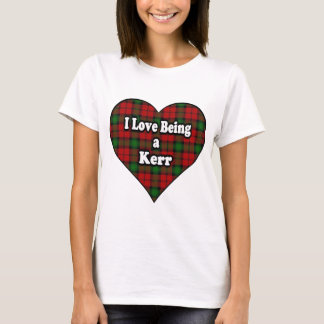 T-shirt J'aime être un tartan de clan de Kerr