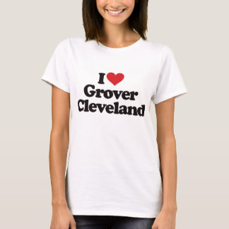 T-shirt J'aime Grover Cleveland
