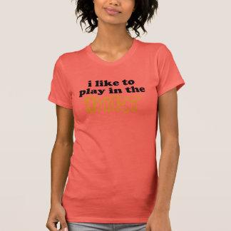 T-shirt J'aime jouer dans la saleté
