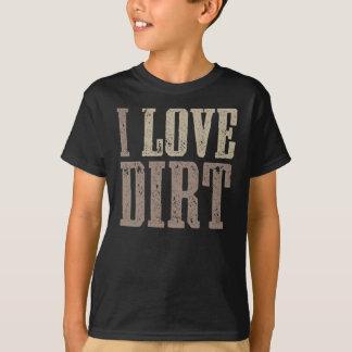 T-shirt J'aime la chemise de saleté