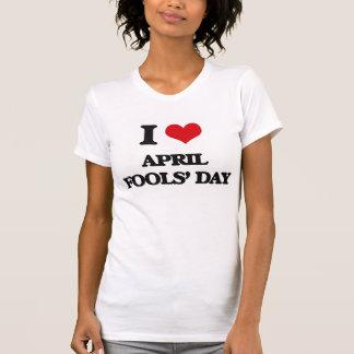 T-shirt J'aime le jour d'imbéciles d'avril