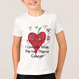 T-shirt J'aime ma maman.  Elle a le cancer de la thyroïde