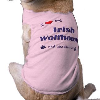 T-shirt J'aime mon chien-loup irlandais (le chien femelle)