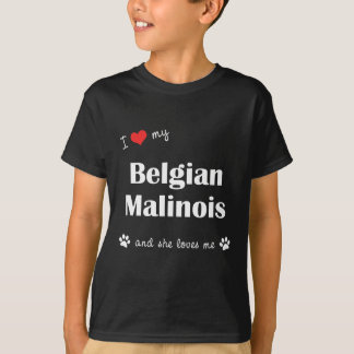 T-shirt J'aime mon Malinois belge (le chien femelle)