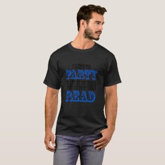 T-shirt J'aime Party ainsi laissez-moi être clair quand je