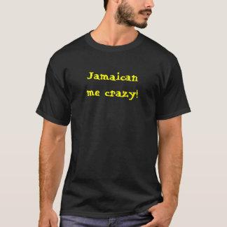 T-shirt Jamaïcain je chemise folle