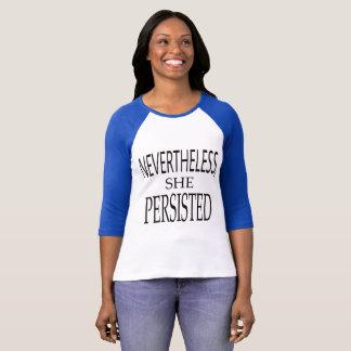 T-shirt Jamais moins, elle a persisté