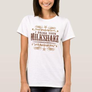 T-shirt Je bois de votre milkshake