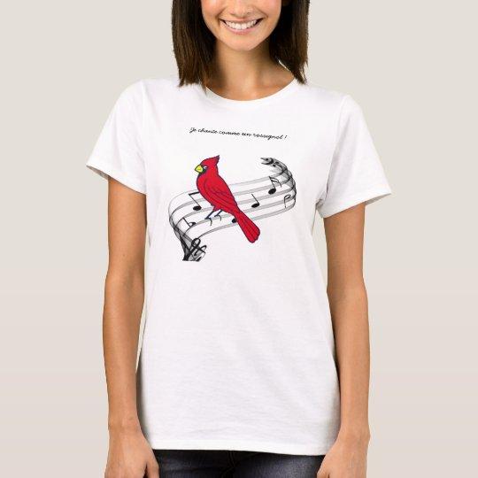 T-shirt Je chante comme un rossignol !