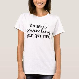 T-shirt Je corrige silencieusement votre grammaire