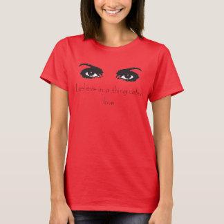 T-shirt Je crois en chose appelée l'amour