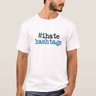 T-shirt Je déteste Hashtags