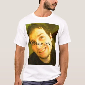 T-shirt Je déteste Jeb.