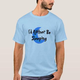 T-shirt Je dormirais plutôt