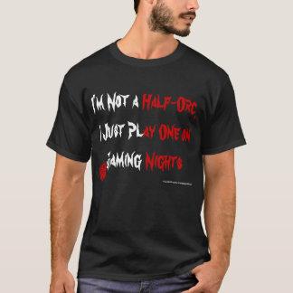T-shirt Je joue une Moitié-Orc