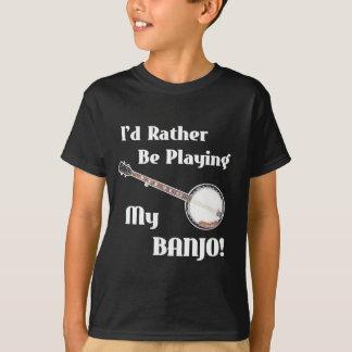 T-shirt Je jouerais plutôt mon banjo