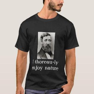 """T-shirt """"Je la thoreau-LY apprécie la nature """""""
