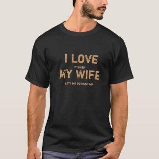 T-shirt Je l'aime quand mon épouse me laisse aller à la