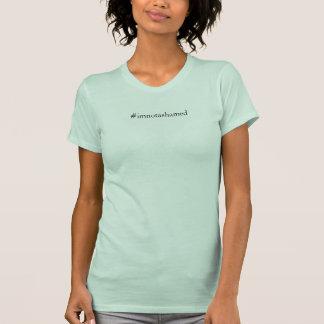 T-shirt Je n'ai pas honte de la chemise de maladie mentale