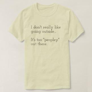 T-shirt Je n'aime pas vraiment l'extérieur allant… Il est