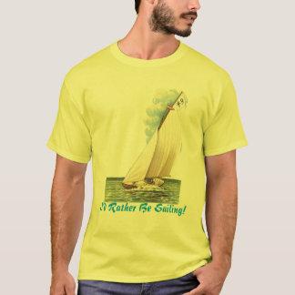 T-shirt Je naviguerais plutôt !