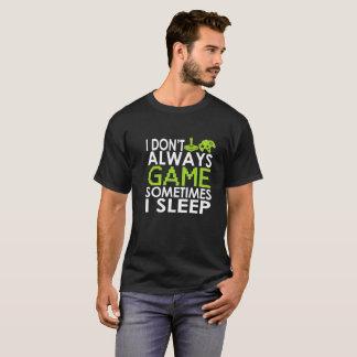 T-shirt Je ne fais pas toujours jeu parfois que je dors -