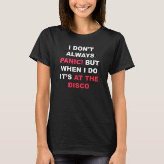 T-shirt Je ne panique pas toujours ! Chemise