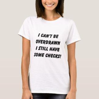 T-shirt Je ne peux pas être tiré à découvert sur, j'ai