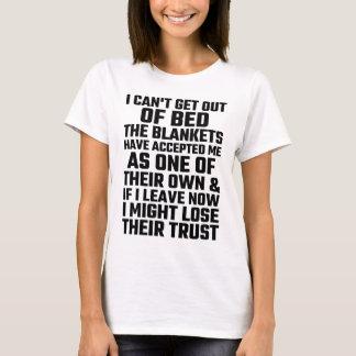 T-shirt Je ne peux pas sortir du lit que les couvertures