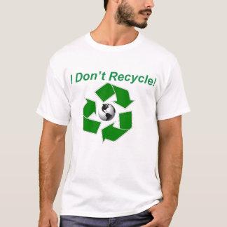 T-shirt Je ne réutilise pas !