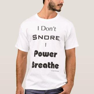 T-shirt Je ne ronfle pas, j'actionne respire