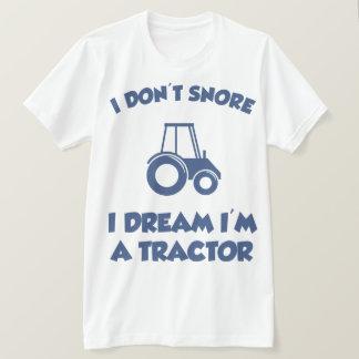 T-shirt Je ne ronfle pas rêve d'I que je suis une pièce en