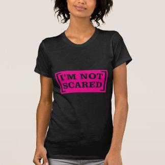 T-shirt Je ne suis pas effrayé