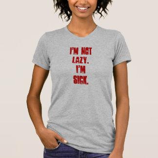 T-shirt Je ne suis pas paresseux je suis chemise malade