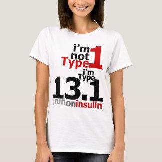 T-shirt Je ne suis pas type 1 - je suis le type 13,1