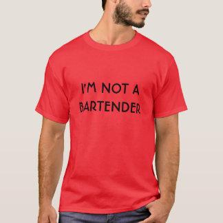 T-shirt Je ne suis pas UN BARMAN