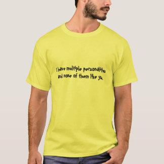 T-shirt Je n'en ai des personnalités multiples et aucune