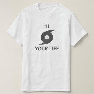 T-shirt Je ouragan votre vie