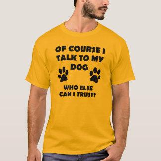 T-shirt Je parle à ma citation drôle d'énonciations de