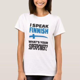 T-shirt Je parle finlandais - quelle est la votre