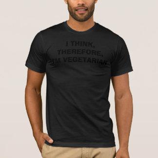 T-shirt JE PENSE, DONC, je suis VÉGÉTARIEN