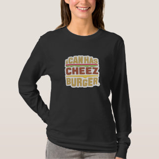 T-shirt Je peux a Cheezburger (l'ombre)